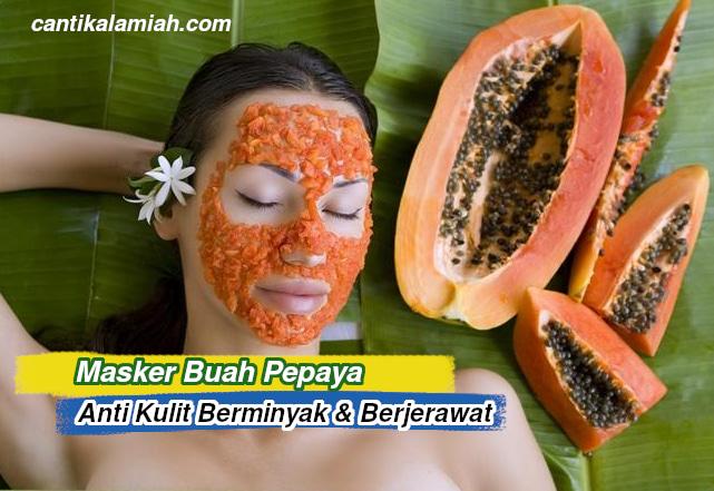 Masker Pepaya Untuk Kecantikan Wajah