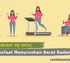 Manfaat Berat Badan Ideal dalam Menurunkan Berat Badan
