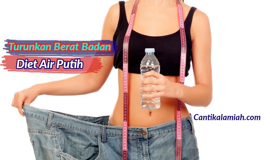 Cara diet air putih untuk menurunkan berat badan langsing dalam 7-10 hari
