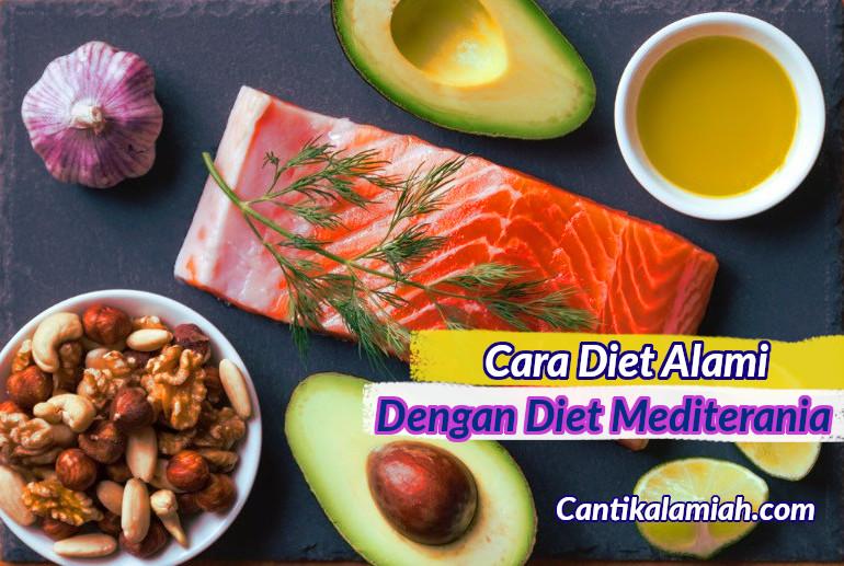 Cara diet alami dengan diet mediterania