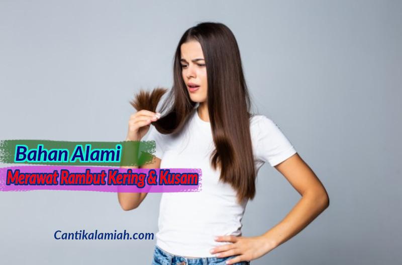Cara merawat rambut kering dan kusam menggunakan bahan alami